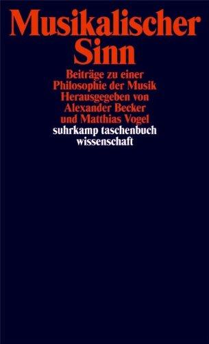 Musikalischer Sinn: Beiträge zu einer Philosophie der Musik (suhrkamp taschenbuch wissenschaft)