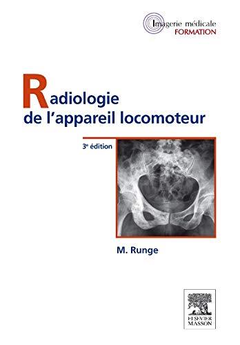 Radiologie de l'appareil locomoteur par Michel Runge