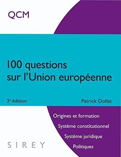 100 questions sur l'Union européenne - 3e éd.