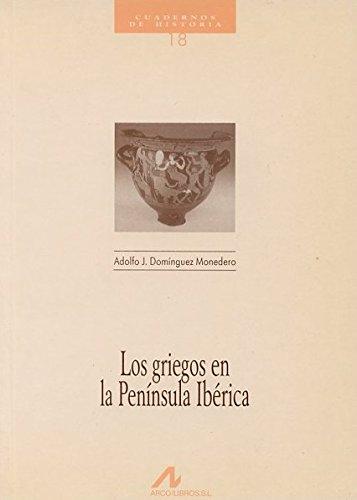Portada del libro Los griegos en la Península Ibérica (Cuadernos de historia)