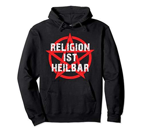 Religion ist heilbar Pentagramm Atheist Atheismus 666 Pullover Hoodie