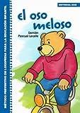 El oso meloso: Método preventivo de logopedia para la Educación Infantil (Rincón del lenguaje)