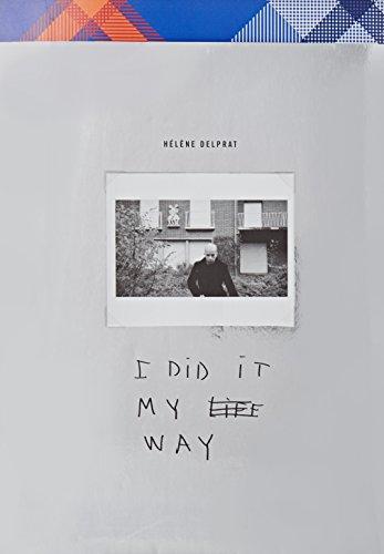 Hélène Delprat : I did it my way