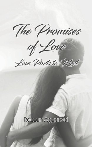 The Promises of Love: Love Parts to Meet