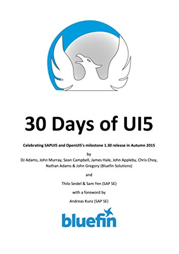 30-days-of-ui5-celebrating-sapui5-and-openui5s-milestone-130-release-in-autumn-2015-english-edition