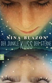 Der dunkle Kuss der Sterne von [Blazon, Nina]