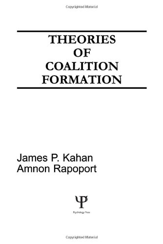 Theories of Coalition Formation (Basic Studies in Human Behavior Series)
