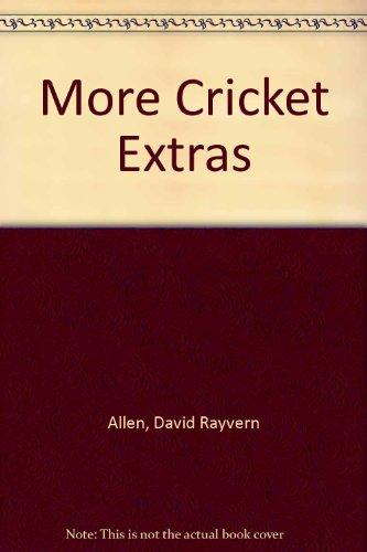 More Cricket Extras por David Rayvern Allen
