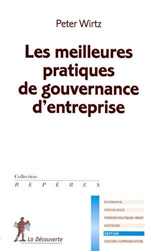 Les meilleures pratiques de gouvernance d'entreprise par Peter WIRTZ