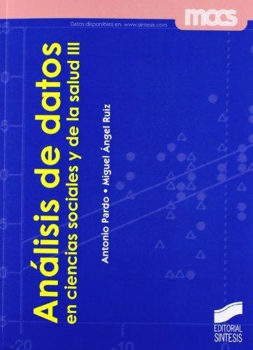Análisis de datos en ciencias sociales y de la salud III por Antonio/Ruiz, Miguel Ángel Pardo