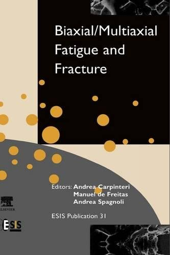 31: Biaxial/Multiaxial Fatigue and Fracture (European Structural Integrity Society)