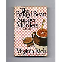 The Baked Bean Supper Murders by Virginia Rich (1-May-1983) Hardcover