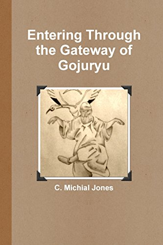 Entering Through the Gateway of Gojuryu