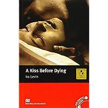 A Kiss Before Dying: Intermediate (Macmillan Readers)