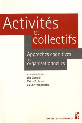 Activités et collectifs : Approches cognitives et organisationnelles par Collectif