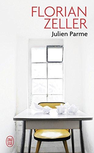Julien Parme par Florian Zeller