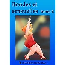 Rondes et sensuelles tome 2 (e-ros)