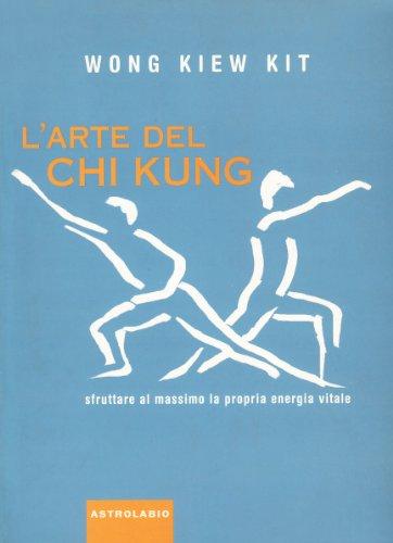 larte-del-chi-kung-sfruttare-al-massimo-la-propria-energia-vitale