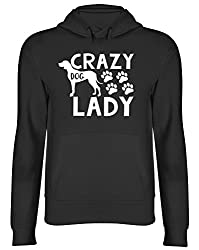 Crazy Dog Lady Hooded Top Unisex Hoodie