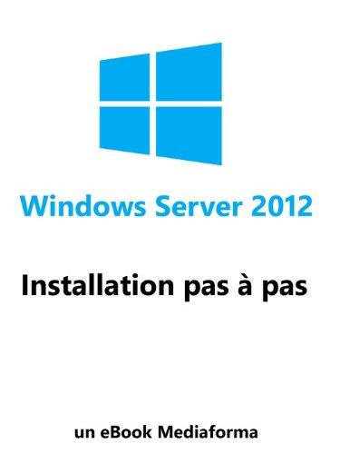 Installation de Windows Server 2012 par Laurent Gébeau
