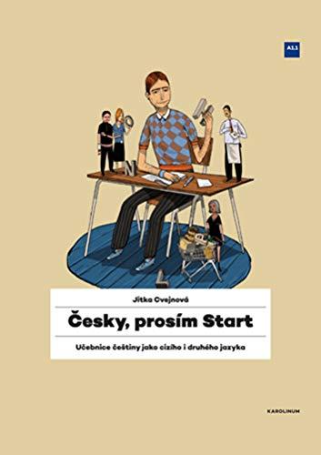 Cesky, Pros m Start: Czech for Foreigners (Cesky, Prosím)