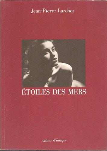Étoiles des mers (Cahier d'images)