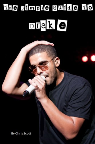Drake: The Simple Guide To (English Edition)