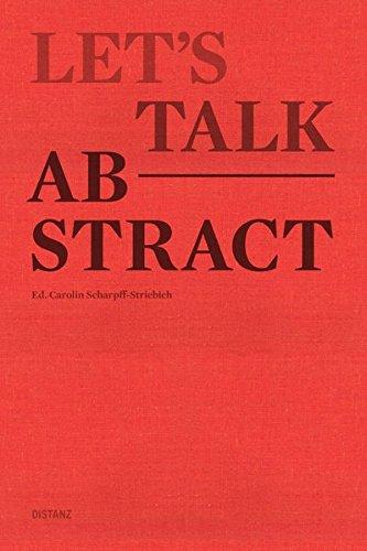 Let's talk abstract (Abstract-sammlung)