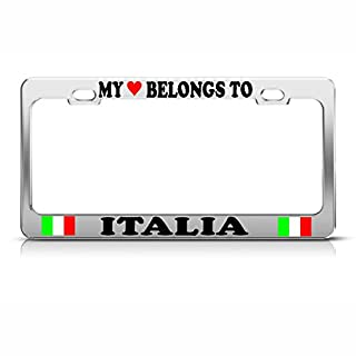 My Heart Belongs to A Italia Italienische Flagge Chrom Metall Kennzeichenrahmen perfekt für Herren Damen Auto Garadge Dekor