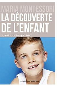 """Afficher """"Pédagogie scientifique n° 1 découverte de l'enfant (La)"""""""