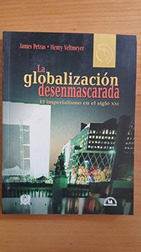 GLOBALIZACION DESENMASCARADA