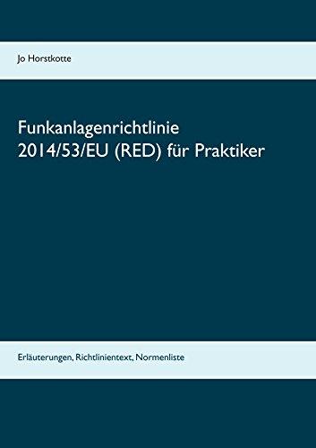 funkanlagenrichtlinie-2014-53-eu-red-fur-praktiker-erlauterungen-richtlinientext-normenliste