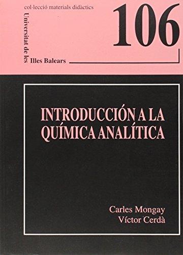 Introducción a la química analítica (Materials didàctics) por Carles Mongay