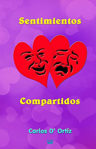 Sentimientos Compartidos (Sentimientos Encontrados) por Carlos Ortíz