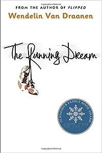 The Running Dream (Schneider Family Book Award - Teen Book Winner)