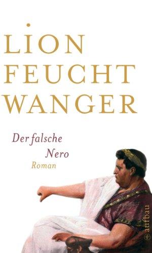 Antik Korn (Der falsche Nero: Roman (Feuchtwanger GW in Einzelbänden 9))