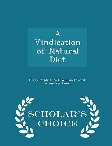 A Vindication of Natural Diet - Scholar's Choice Edition
