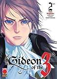 GIDEON OF THE 3RD STORIA DI UN RIVOLUZIONARIO DI 8 n 2