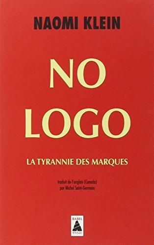 No Logo. : La tyrannie des marques par Naomi Klein