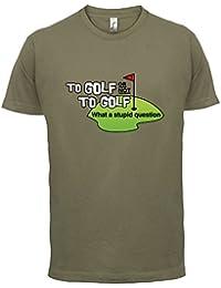 Golf oder nicht Golf, was für eine dumme Frage - Herren T-Shirt - 13 Farben