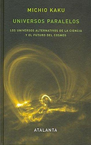 Descargar Libro Universos paralelos (Memoria Mundi) de Michio Kaku