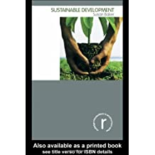 Sustainable Development (Routledge Introductions to Environment) by Susan Baker (2006-01-22)