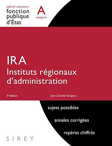 IRA - Instituts régionaux d'administration. Catégorie A - 3e éd.: Spécial Concours