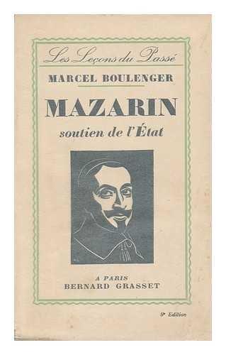 Mazarin, Soutien De L'Etat, Par Marcel Boulenger