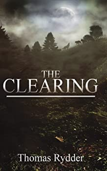 The Clearing by [Rydder, Thomas]