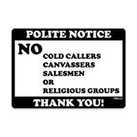 stika.co No Cold Callers Canvassers or Religious groups Calling Door Window Self-adhesive Vinyl Sticker (White Vinyl, 100 x 70mm)