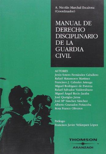 Manual de Derecho Disciplinario de la Guardia Civil (Especial) por Francisco J. Cabrales Arteaga