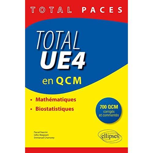 PACES Total UE4 en QCM Mathématiques Biostatistiques 700 QCM Corrigés Commentés