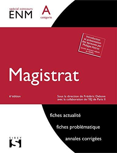 Magistrat. Catégorie A - 6e éd.