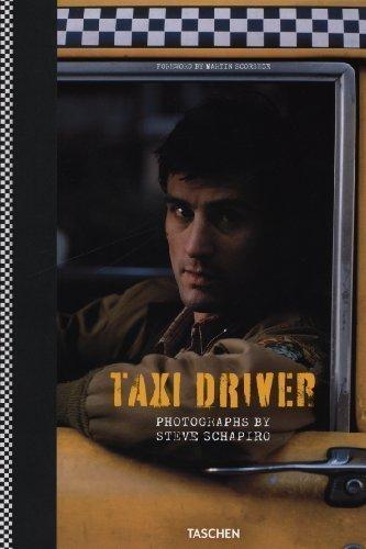 Steve Schapiro. Taxi Driver (2013) Hardcover